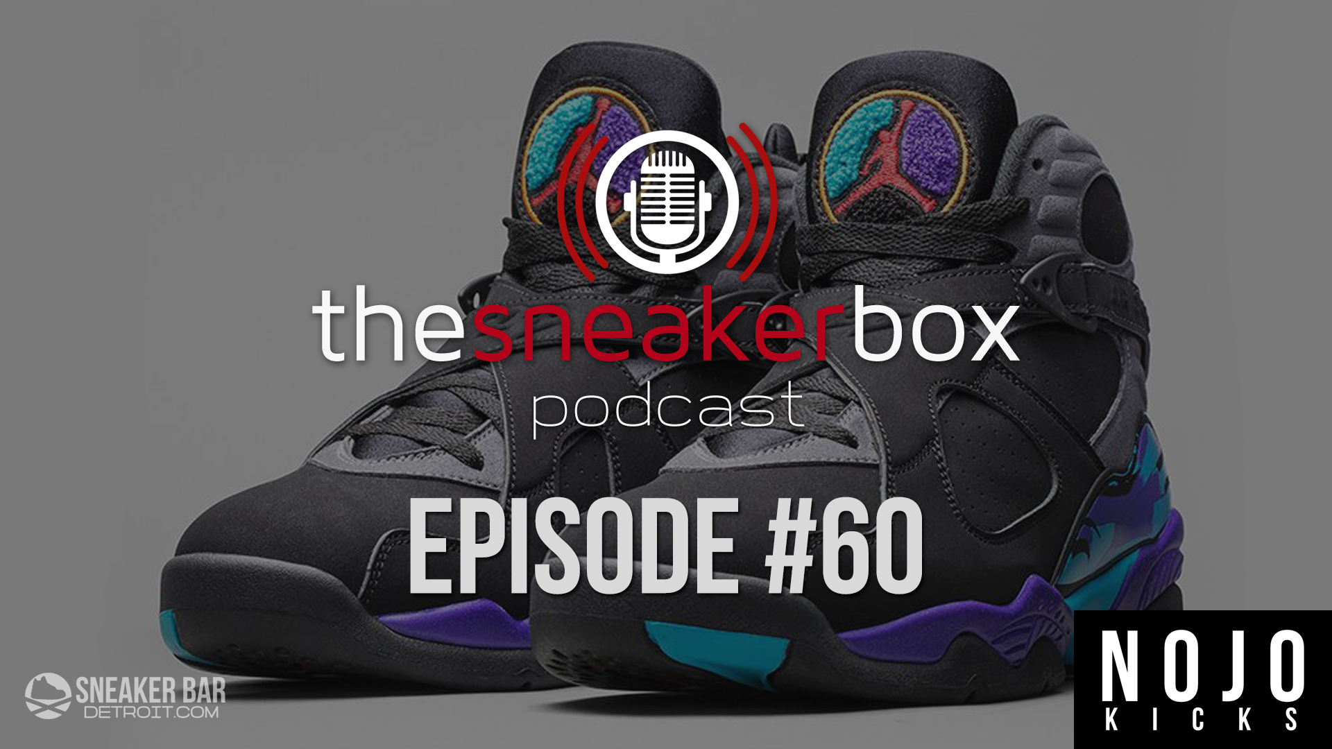 ed6e51aba264c5 The Sneaker Box  Episode 60 -